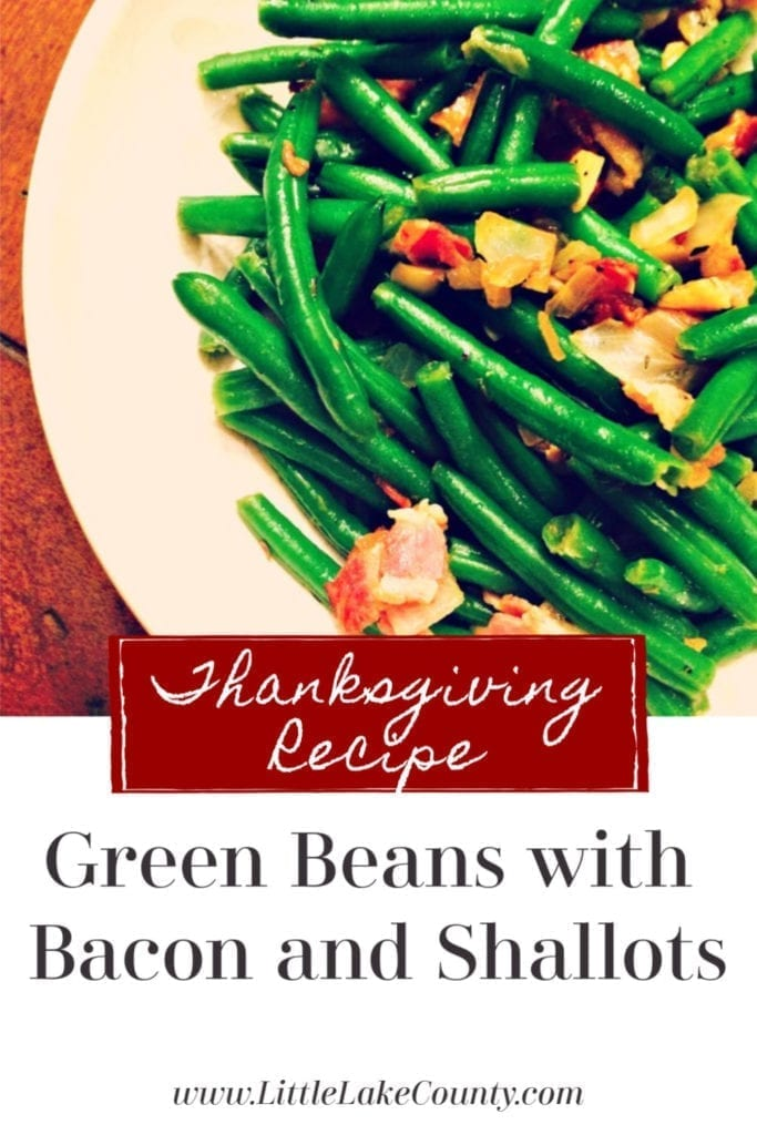 Thanksgiving Recipe Box: Green Beans with Bacon and Shallots