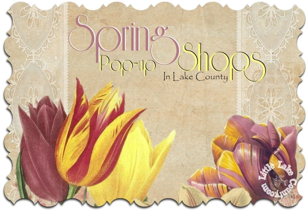 spring pop up shops in lake county