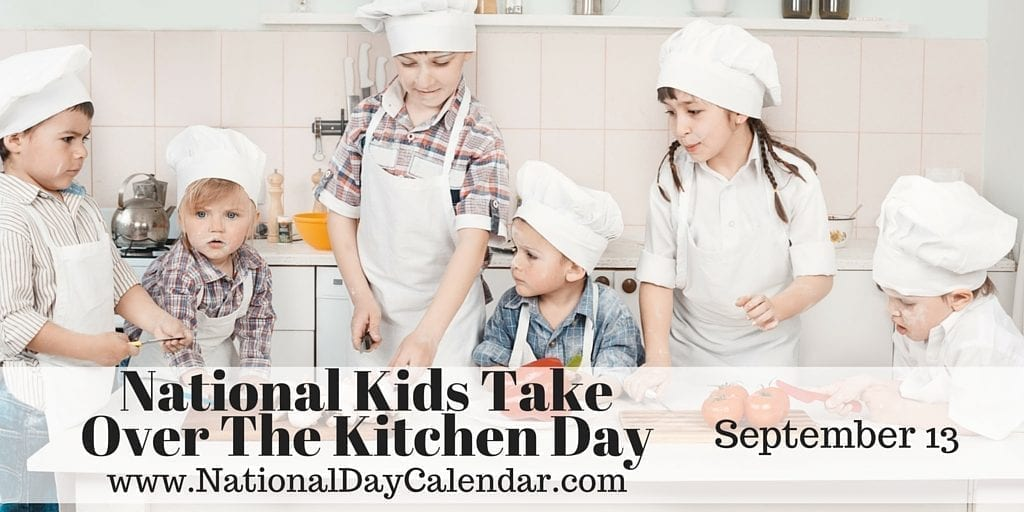 National-Kids-Take-Over-The-Kitchen-Day-September-13