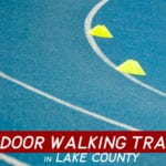Indoor Walking Tracks in Lake County