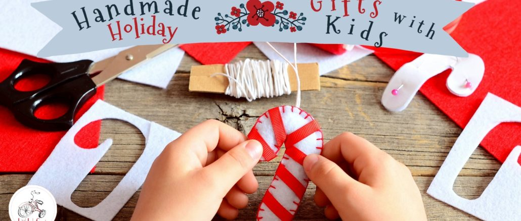 handmade holiday gifts with kids