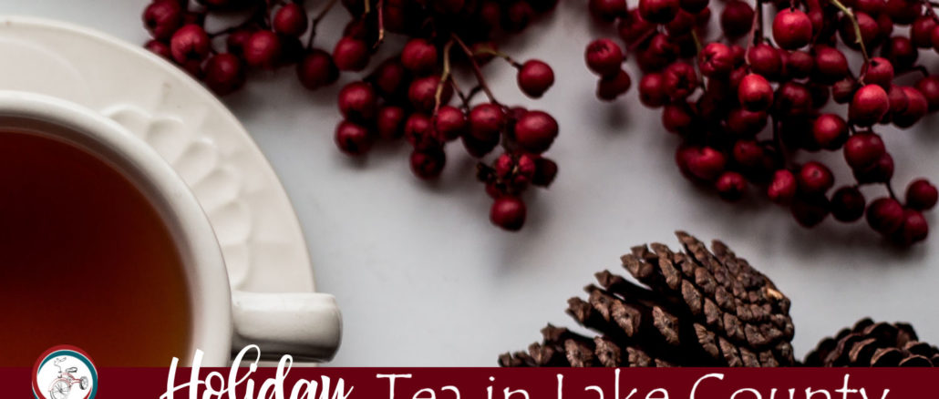 holiday tea in lake county