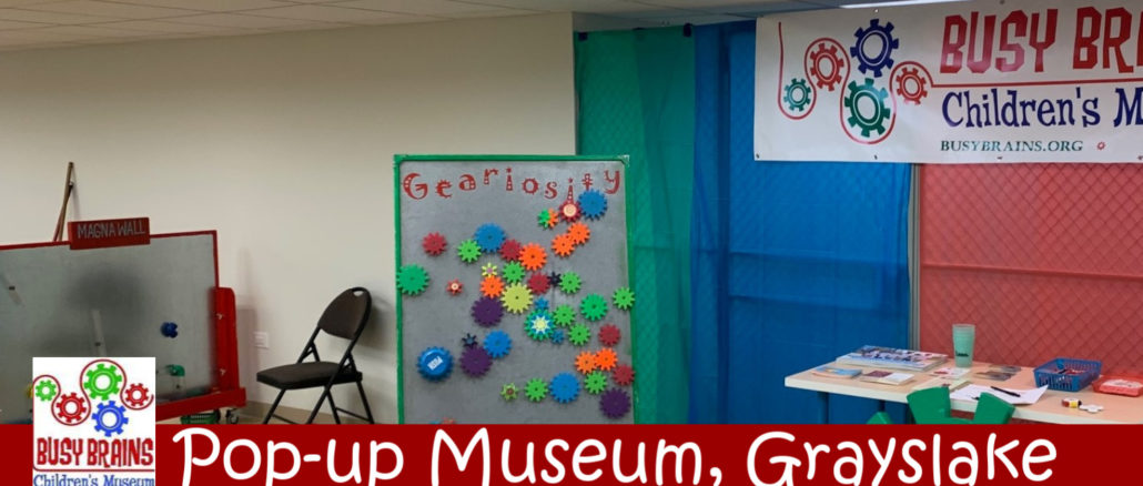 busy brains children's museum pop-up grayslake