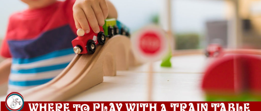 Where to Play with a Train Table